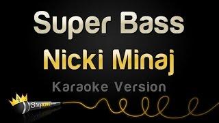 Download Nicki Minaj - Super Bass (Karaoke Version)