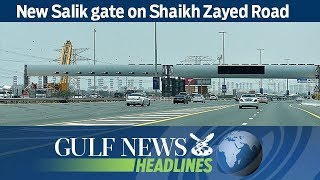 New Salik gate on Shaikh Zayed Road - GNHeadlines