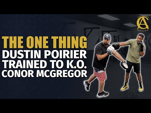The One Thing Dustin Poirier Worked on to K.O Conor Mcgregor!