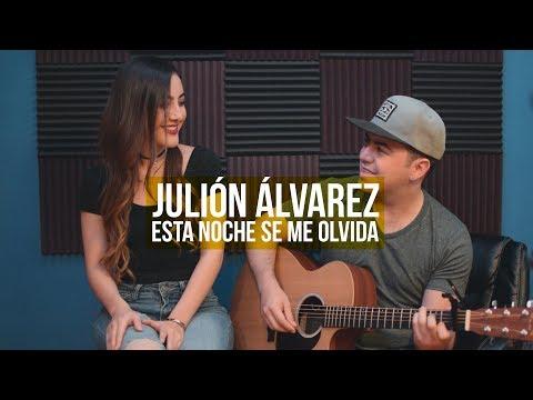 Esta Noche Se Me Olvida | Julión Álvarez | Isamar Salgueido | Cover