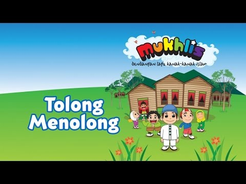 Mukhlis  Tolong Menolong  SingAlong  Kids Videos