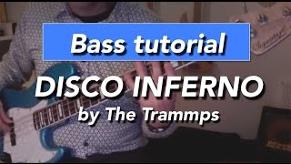Disco Inferno by The Trammps bass line - How to play - normal and slowed down