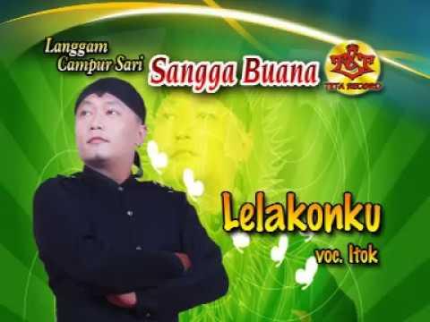 Campursari Sangga Buana-Itok-Lelakonku