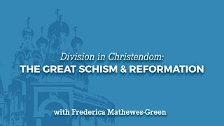 division in christendom the great schism reformation
