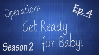 Crib Building! Operation: Get Ready For Baby! Season 2 Ep. 4