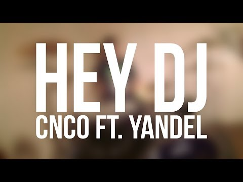CNCO, Yandel - Hey DJ (Pop Punk Cover)