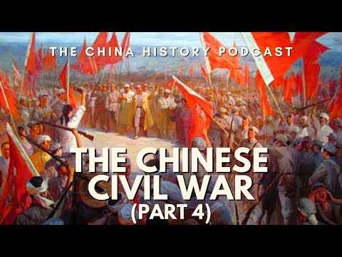The Chinese Civil War Part 4 - The China History Podcast, presented by Laszlo Montgomery