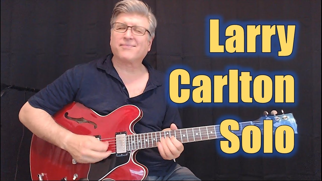 Larry Carlton Don T Give It Up Guitar Lesson First Solo Youtube