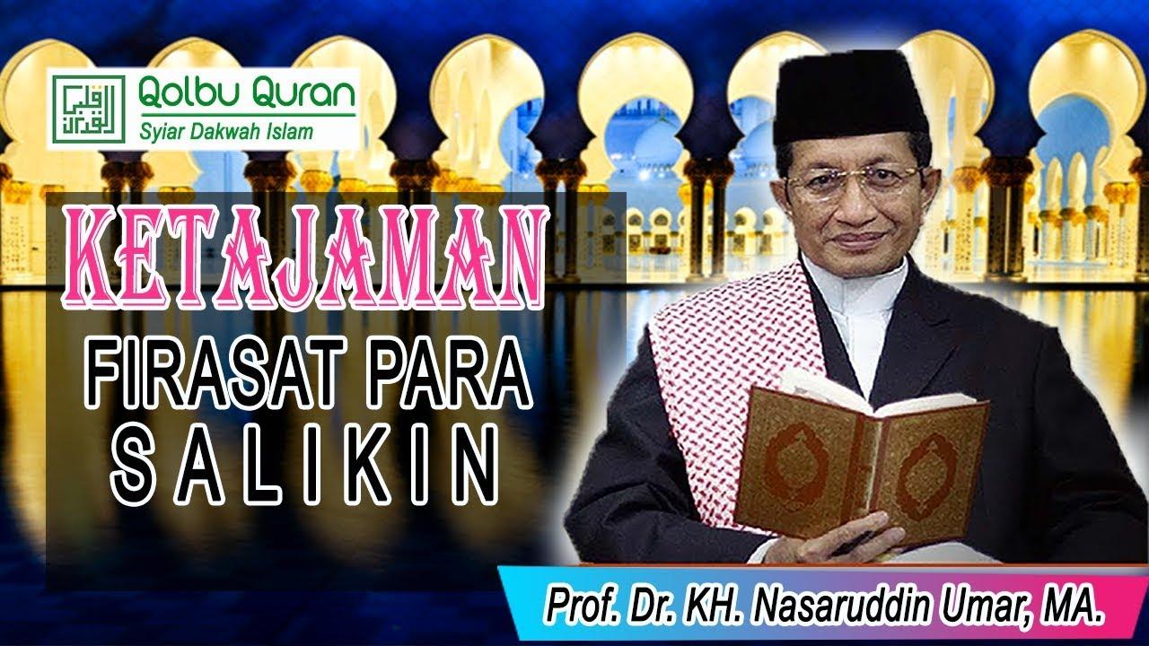 Ketajaman Firasat Para Salikin - Prof. Dr. KH. Nasaruddin ...