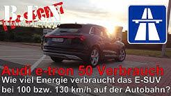 Audi e-tron 50: Verbrauchstest bei 100 km/h und 130 km/h auf der Autobahn 🧐