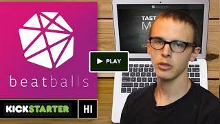 Kickstarter Crap - Beatballs