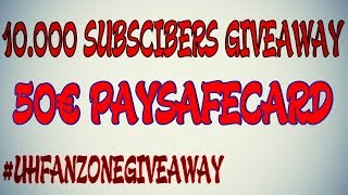 10.000 SUBSCRIBERS GIVEAWAY [50€ PAYSAFECARD]