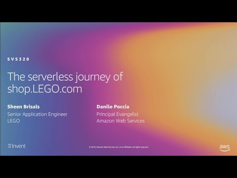 AWS re:Invent 2019:  The serverless journey of shop.LEGO.com (SVS320-R1)