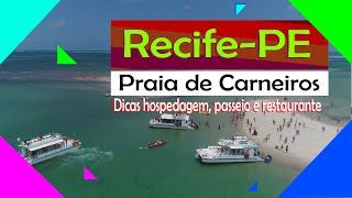 Recife-PE: Dicas hospedagem, passeio Praia de Carneiros e restaurante