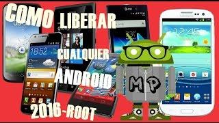 Video Como LIBERAR Cualquier Android Gratis 2016│ROOT download MP3, 3GP, MP4, WEBM, AVI, FLV April 2018