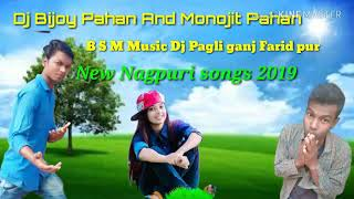 Roj Roj Bahana kari tore se milona New Nagpuri 2019 B S M Music Dj Bijoy