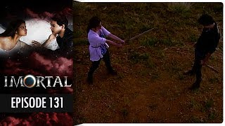 Imortal - Episode 131