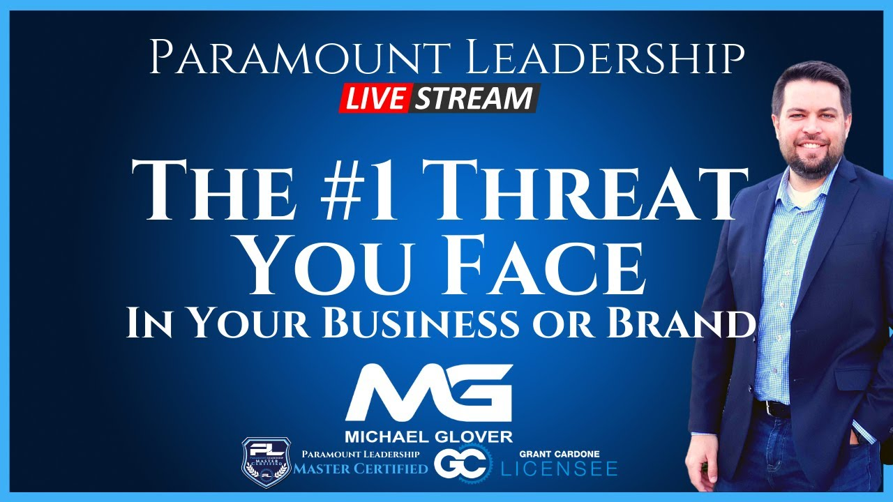The #1 Threat You Face In Your Business or Brand
