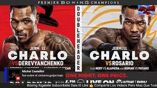 Jeison Rosario vs Jermell Charlo Narración Y Comentario En Vivo (No Visual)