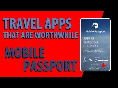 Travel Apps That Are Worthwhile: Mobile Passport