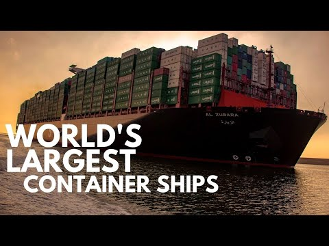 World's Largest Container Ships | 2021
