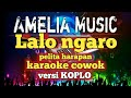 karaoke sasak LALO NGARO pelita harapan cover amelia