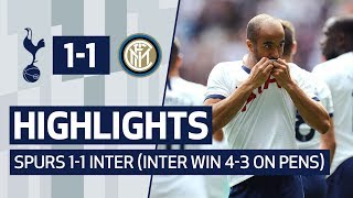 HIGHLIGHTS | SPURS 1-1 INTER (Inter win 4-3 on pens)