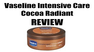 Vaseline intensive care cocoa radiant cream review, completely random review