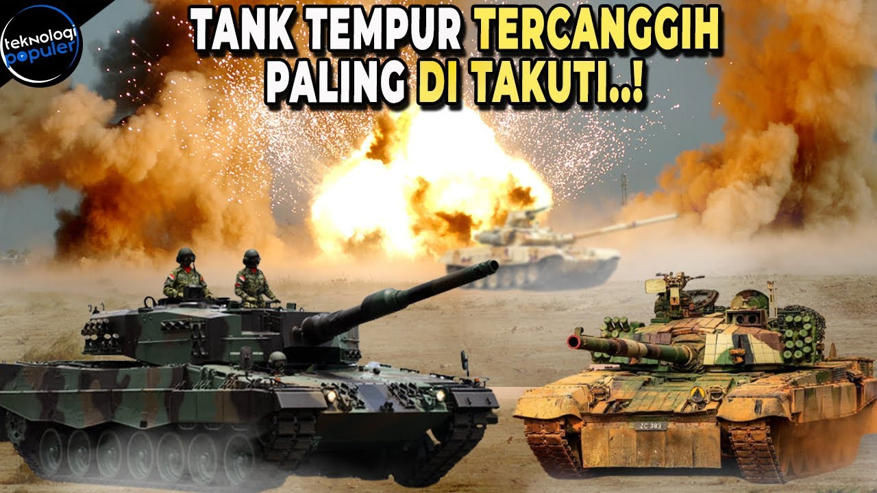 BIKIN BANGGA.! Inilah Tank Terkuat dan Mematikan di Asia Tenggara 2021. Salah Satunya Milik TNI