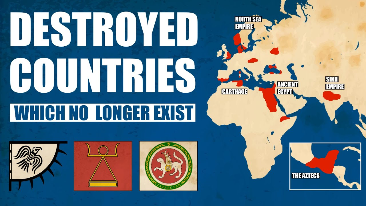 Destroyed Countries That No Longer Exist