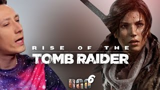 'RAPGAMEOBZOR 6' — Rise of Tomb Raider