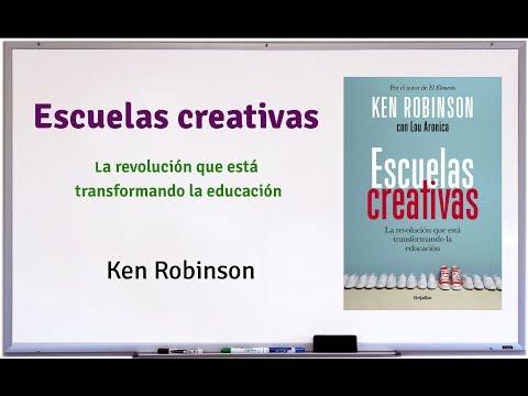 Escuelas Creativas (Ken Robinson) - Un Libro Al Mes Sobre Educación, Enseñanza Y Aprendizaje