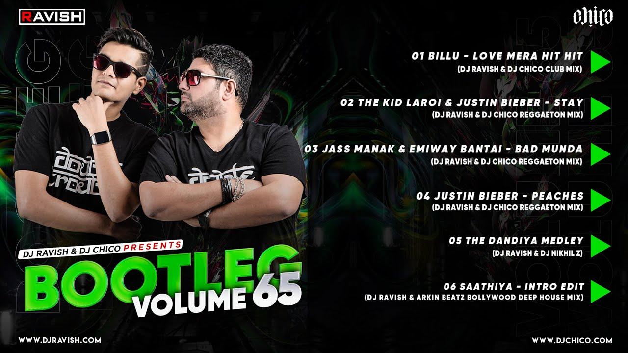 Bootleg Vol. 65 | DJ Ravish & DJ Chico | Remix Album | Audio Jukebox | Non Stop Bollywood Music