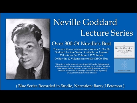 Neville Goddard Lecture Series Volume 1, Bear Ye One Anothers Burdens