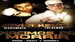 """Javi Ft. Kendo Kaponi - """"Nacimos Pa Morir"""" - [El Orfanato © 2010 Reggaeton Nuevo]"""