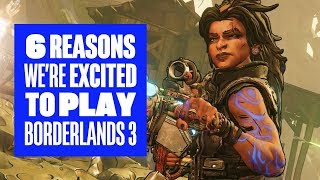 6 reasons we're excited for Borderlands 3