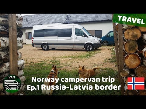 Russia - Latvia border. Norway trip in van conversion, episode 1. Travelling in self-made campervan