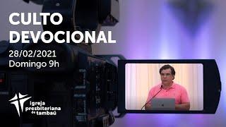 IPTambaú | Culto Devocional ao Vivo | 28/02/2021