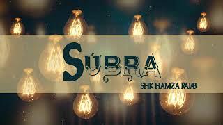 Sheikh Hamza Rajab - Umuhimu wa SUBRA