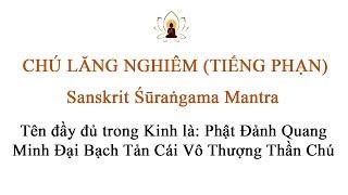 Chú Lăng Nghiêm tiếng PHẠN - âm SANSKRIT Shurangama Mantra