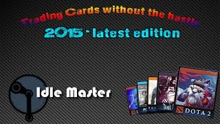 Steam Idle Master Cards Tutorial!