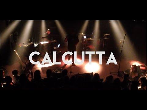 Calcutta - Full LIVE @ KAREMASKI