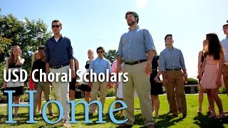 USD Choral Scholars sing Home (opb Phillip Phillips)