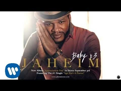 Jaheim - Baby X3 [Official Audio]