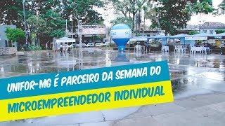UNIFOR-MG É PARCEIRO DA SEMANA DO MICROEMPREENDEDOR INDIVIDUAL