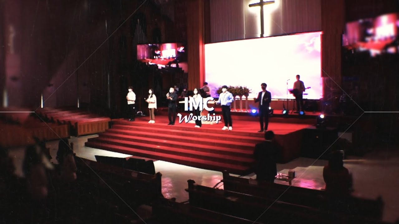 [주일4부 IMC Linkers] 210502 Worship Songs