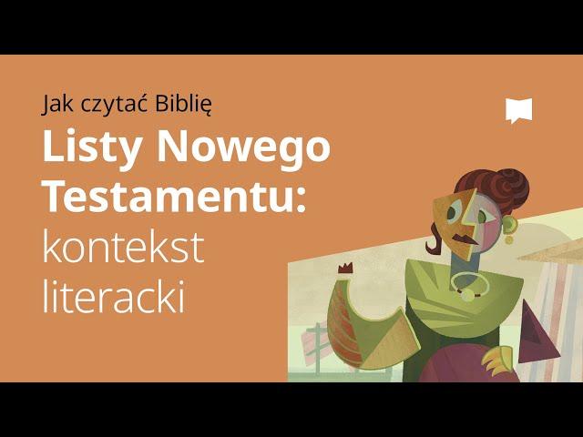 Listy Nowego Testamentu: Kontekst literacki