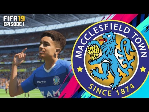 FIFA 19 MACCLESFIELD TOWN RTG CAREER MODE - 1# STARTED FROM THE BOTTOM