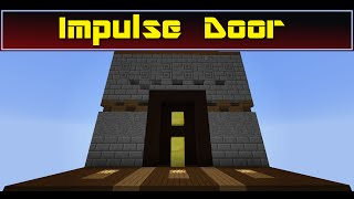 The Impulse Door : A tribute to a friend | Minecraft 1.8+ | +Uma