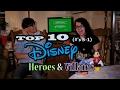 TOP 10 Disney Heroes & Villains COUNTDOWN (PT. 2 - #'s 5-1) *SPOILERS*